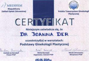Certyfikat ukończenia warsztatów-Podstawy ginekologii Estetycznej | dr Joanna Der