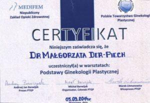 Certyfikat ukończenia warsztatów-Podstawy ginekologii Estetycznej | dr Małgorzata Der Piech
